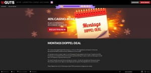 Guts Casino Montags Doppel Deal